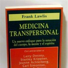 Libros: MEDICINA TRANSPERSONAL - LAWLIS, FRANK. Lote 194256580
