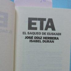 Libros: ETA: EL SAQUEO DE EUSKADI. DÍAZ HERRERA, JOSÉ; DURÁN, ISABEL. ED. PLANETA. BARCELONA 2003. 6ªEDICIÓN. Lote 194262780