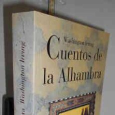 Libros: CUENTOS DE LA ALHAMBRA. ILUSTRACIONES DE GUSTAVO DORÉ. TRADUCCIÓN DEL EDITOR - IRVING, WASHINGTON. Lote 194290420
