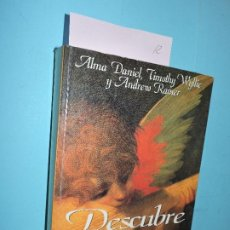 Libros: DESCUBRE A TUS ÁNGELES. DANIEL, ALMA; WYLLIE, TIMOTHY; RAMER, ANDREW. ED. JAVIER VERGARA. BUENOS AIR. Lote 194291581
