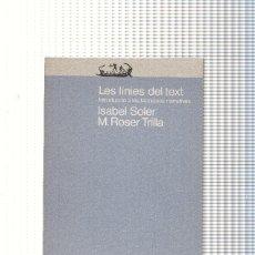 Libros: LES LINIES DEL TEXT. Lote 194265641
