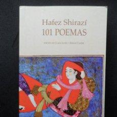 Libros: SHIRAZÍ, HAFEZ (ED. DE CLARA JANÉS Y AHMAD TAHERÍ) - 101 POEMAS. Lote 194297146