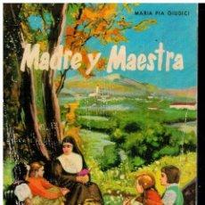 Libros: MADRE Y MAESTRA.. Lote 194307400