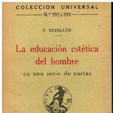 Libros: LA EDUCACIÓN ESTÉTICA DEL HOMBRE EN UNA SERIE DE CARTAS.. Lote 194307407
