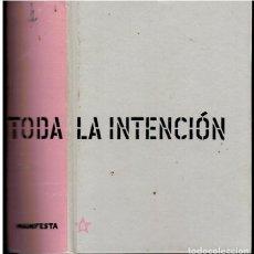 Libros: ...CON TODA LA INTENCIÓN.. Lote 194307408