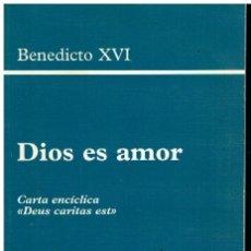 Libros: DIOS ES AMOR. CARTA ENCÍCLICA