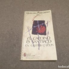 Libros: GUIA DEL PEREGRINO.. EL CAMINO DE SANTIAGO EN CASTILLA Y LEÓN....1993.... Lote 194309158
