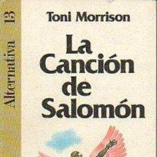 Libros: LA CANCION DE SALOMON - TONI MORRISON. Lote 194335130