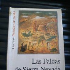 Libros: LAS FALDAS DE SIERRA NEVADA DE ROMÁN URRUTIA. Lote 194336821