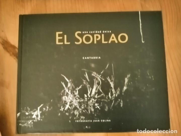 EL SOPLAO. UNA CAVIDAD ÚNICA. CANTABRIA. FOTOGRAFÍA JUAN COLINA. (Libros sin clasificar)