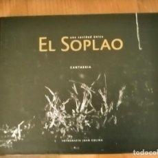 Libros: EL SOPLAO. UNA CAVIDAD ÚNICA. CANTABRIA. FOTOGRAFÍA JUAN COLINA.. Lote 194338947