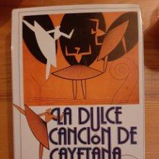 Libros: LA DULCE CANCIÓN DE CAYETANA NÉLIDA PIÑÓN. Lote 194339620