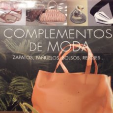 Libros: COMPLEMENTOS DE MODA. Lote 194340071