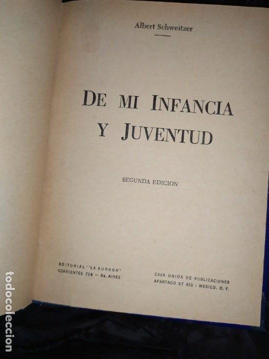 DE MI INFANCIA Y JUVENTUD ALBERT SCHWEITZER SEGUNDA EDICIÓN 1954 PRÓLOGO SOSA (Libros sin clasificar)