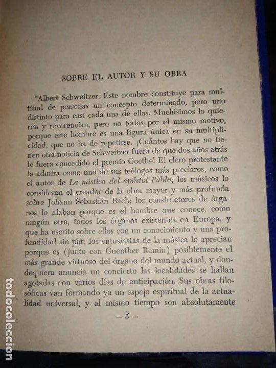 Libros: DE MI INFANCIA Y JUVENTUD ALBERT SCHWEITZER SEGUNDA EDICIÓN 1954 PRÓLOGO SOSA - Foto 5 - 194340593