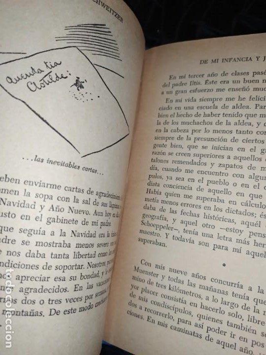 Libros: DE MI INFANCIA Y JUVENTUD ALBERT SCHWEITZER SEGUNDA EDICIÓN 1954 PRÓLOGO SOSA - Foto 17 - 194340593