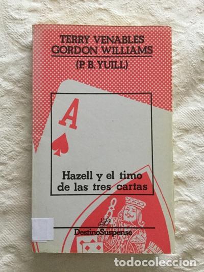 HAZELL Y EL TIMO DE LAS TRES CARTAS - TERRY VENABLES Y GORDON WILLIAMS (Libros sin clasificar)
