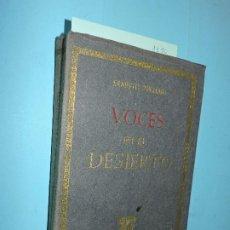 Libros: VOCES EN EL DESIERTO. PSICHARI, ERNESTO. COL. SOL Y LUNA. ED. EDICIONES Y PUBLICACIONES ESPAÑOLAS. . Lote 194361071