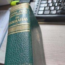 Libros: OBRAS COMPLETAS - TOMO III BIOGRAFÍAS II STEFAN ZWEIG MARÍA ESTUARDO, ERASMO DE ROTTERDAM, FOUCHÉ. Lote 194374286