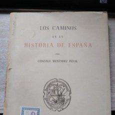 Libros: LOS CAMINOS EN LA HISTORIA DE ESPAÑA. MENÉNDEZ PIDAL, GONZALO CULTURA HISPÁNICA,, MADRID, 1951. 14. Lote 194378670