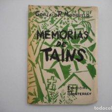 Libros: GONZALO R. MOURILLO MEMORIAS DE TAINS (GALLEGO) Y98770T . Lote 194389055