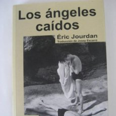Libros: LOS ANGELES CAIDOS , ERIC JOURDAN. Lote 194439630