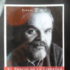 Libros: ONAINDÍA, MARIO - EL PRECIO DE LA LIBERTAD. MEMORIAS (1948-1977). Lote 194493083