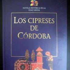 Libros: LOS CIPRESES DE CÓRDOBA. Lote 194493152