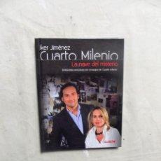 Libros: CUARTO MILENIO DE IKER JIMENEZ Nº 25 LA NAVE DEL MISTERIO ( LIBRO + DVD) . Lote 194510488