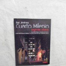 Libros: CUARTO MILENIO DE IKER JIMENEZ Nº 7 LEYENDAS URBANAS ( LIBRO + DVD) . Lote 194511643