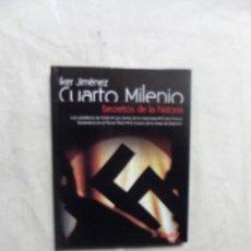 Libros: CUARTO MILENIO DE IKER JIMENEZ Nº 5 SECRETOS DE LA HISTORIA ( LIBRO + DVD) . Lote 194511760