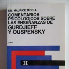 Libros: COMENTARIOS PSICOLOGICOS SOBRE LA ENSEÑANZA DE GURDJIEFF Y OUSPENSKY Nº 1 - NICOLL. Lote 194516932