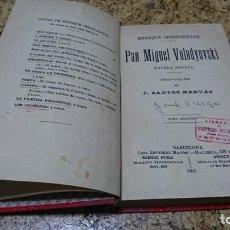 Libros: PAN MIGUEL VOLODYOVSKI, ENRIQUE SIENKIEWICZ. Lote 194535630