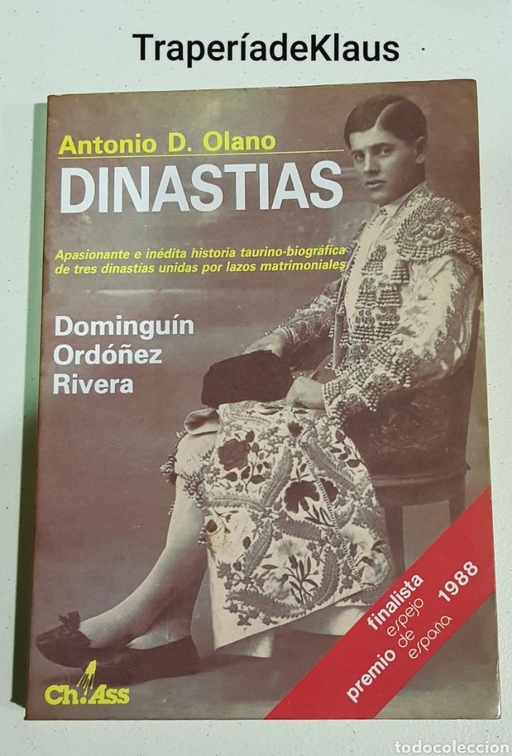 ANTONIO OLANO - DINASTIAS - DOMINGUIN - ORDOÑEZ - RIVERA - TDK113 (Libros sin clasificar)