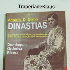 Libros: ANTONIO OLANO - DINASTIAS - DOMINGUIN - ORDOÑEZ - RIVERA - TDK113. Lote 194535988