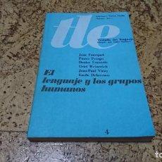 Libros: EL LENGUAJE Y LOS GRUPOS HUMANOS, TRATADO DE LENGUAJE . Lote 194537576