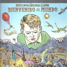 Libros: BIENVENIDO AL MUNDO. ENCICLOPEDIA UNIVERSAL CLISMON. Lote 194543176