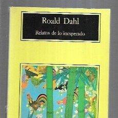 Libros: RELATOS DE LO INESPERADO. Lote 194543177