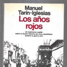 Libros: AÑOS ROJOS - LOS. Lote 194543185