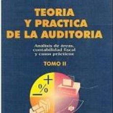 Libros: TEORIA Y PRACTICA DE LA AUDITORIA VOL. II - JOSÉ LUIS SÁNCHEZ FERNANDEZ DE VALDERRAMA. Lote 194547898
