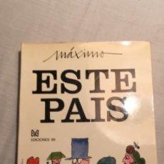 Libros: MÁXIMO: ESTE PAÍS. EDICIONES 99, 1971. Lote 194579696