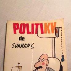 Libros: POLITIKK - MANOLO SUMMERS - EDICIONES SEDMAY - 1ª ED. OCTUBRE, 1975.. Lote 194580078