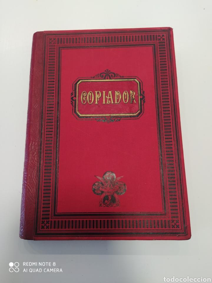 ANTIGUO LIBRO COPIADOR. MUY BONITO (Libros sin clasificar)