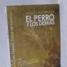 Libros: EL PERRO Y LOS DEMAS ( XIV PREMIO TIFLOS DE CUENTO) - RODRIGUEZ, ANELIO. Lote 194594961