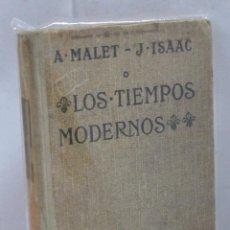 Libros: LOS TIEMPOS MODERNOS - MALET, A./ ISAAC, J.. Lote 194595037