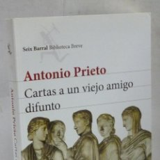 Libros: CARTAS A UN VIEJO AMIGO DIFUNTO - PRIETO, ANTONIO. Lote 194595042