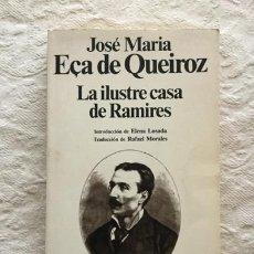 Libros: LA ILUSTRE CASA DE RAMIRES - JOSÉ MARÍA EÇA DE QUEIROZ. Lote 194643691