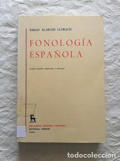FONOLOGÍA ESPAÑOLA - EMILIO ALARCOS LLORACH (Libros sin clasificar)