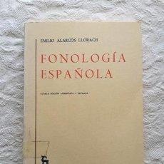 Libros: FONOLOGÍA ESPAÑOLA - EMILIO ALARCOS LLORACH. Lote 194643711
