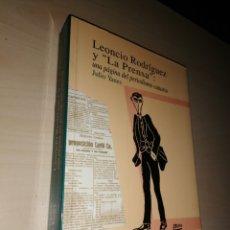 Libros: LEONCIO RODRÍGUEZ Y LA PRENSA - UNA PÁGINA DEL PERIODISMO CANARIO - JULIO YANES. Lote 194645178